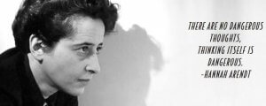 Hannah Arendt hadde en teori om farlige tanker